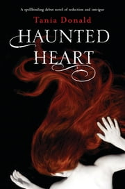 Haunted Heart ebook by Tania Donald