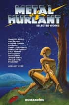 Metal Hurlant ebook by R.A. Jones, Ryan Sook, Mark Vigouroux,...
