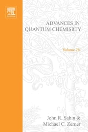 Advances in Quantum Chemistry ebook by Sabin, John R.