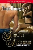 Strictly Accountable ebook by Tonya Ramagos