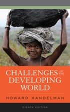 Challenges of the Developing World ebook by Howard Handelman