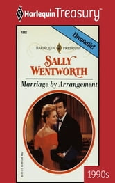 Marriage by Arrangement ebook by Sally Wentworth