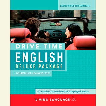 Drive Time English: Intermediate Level audiobook by Living Language