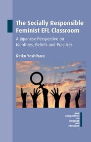 Yoshindo yoshihara ebook and audiobook search results rakuten kobo the socially responsible feminist efl classroom a japanese perspective on identities beliefs and practices fandeluxe Gallery