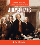 One Day in History: July 4, 1776 ebook by Rodney P. Carlisle