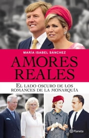 Amores reales ebook by María Isabel Sánchez