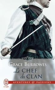 Le chef du clan ebook by Grace Burrowes