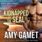 Kidnapped by the SEAL audiobook by