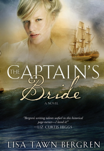The Captain's Bride ebook by Lisa Tawn Bergren