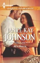 All a Man Is ebook by Janice Kay Johnson