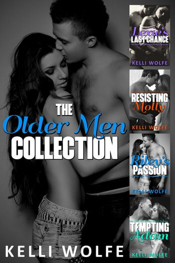 The Older Men Collection ebook by Kelli Wolfe