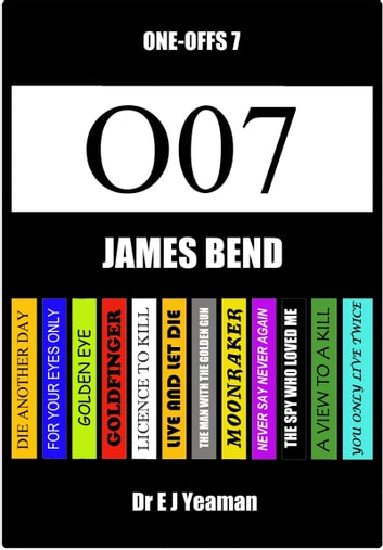 James Bend (One-Offs 7) ebook by Dr E J Yeaman
