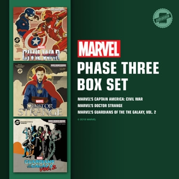 Marvel's Phase Three Box Set - Marvel's Captain America: Civil War; Marvel's Doctor Strange; Marvel's Guardians of the Galaxy, Vol. 2 luisterboek by Marvel Press