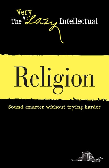 Religion - Sound smarter without trying harder ebook by Adams Media