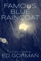 Famous Blue Raincoat ebook by Ed Gorman