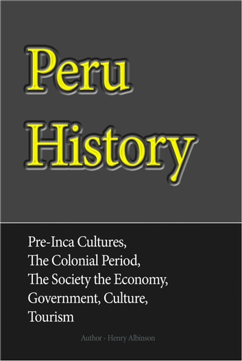 Peru History ebook by Henry Albinson