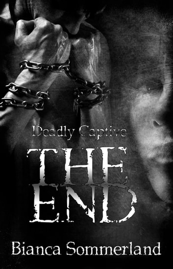 The End ebook by Bianca Sommerland