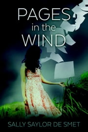 Pages in the Wind ebook by Sally Saylor De Smet
