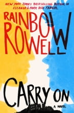 Carry On, A Novel