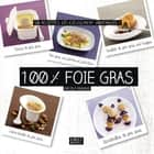 100 % foie gras ebook by Nicole RENAUD