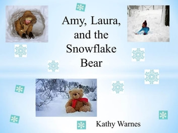 Amy, Laura, and the Snowflake Bear - Playground Pocket Books ebook by Kathy Warnes