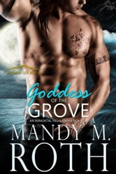 Goddess of the Grove - Druid Series, #2 ebook by Mandy M. Roth