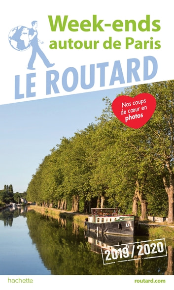 Guide du Routard Week-end autour de Paris 2019/20 eBook by Collectif