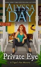 Private Eye ebook by Alyssa Day