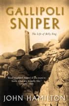 Gallipoli Sniper ebook by John Hamilton