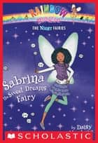 Night Fairies #7: Sabrina the Sweet Dreams Fairy ebook by Daisy Meadows