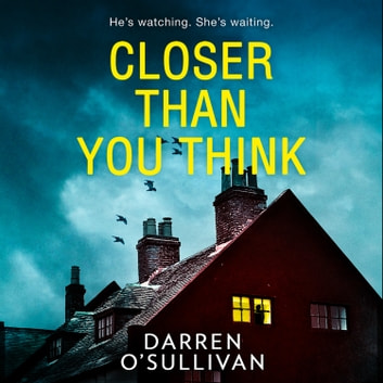Closer Than You Think 有聲書 by Darren O'Sullivan