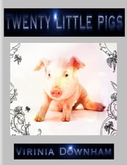 Twenty Little Pigs ebook by Virinia Downham