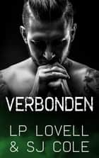 Verbonden ebook by LP Lovell, SJ Cole