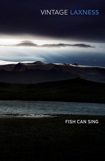 Fish Can Sing ebook by Halldor Laxness