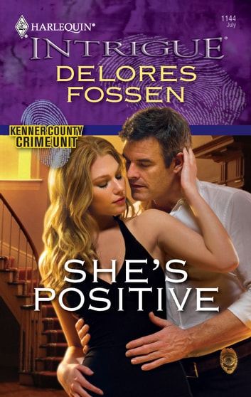 She's Positive ebook by Delores Fossen
