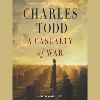 A Casualty of War - A Bess Crawford Mystery audiobook by Charles Todd