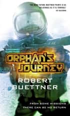 Orphan's Journey - Jason Wander series book 3 ebook by Robert Buettner