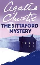 The Sittaford Mystery ebook by Agatha Christie