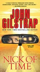 Nick of Time eBook by John Gilstrap