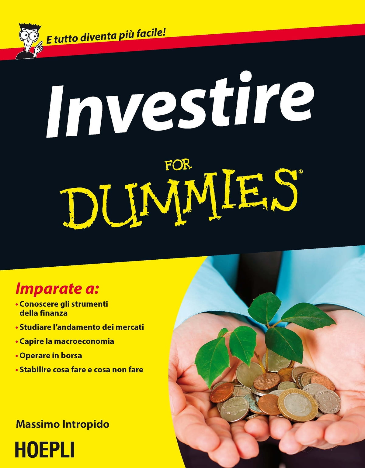 6eb455a484 Investire For Dummies eBook di Massimo Intropido - 9788820369958 | Rakuten  Kobo