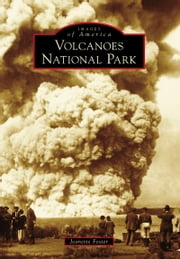 Volcanoes National Park ebook by Jeanette Foster