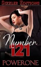 NUMBER 121 - A NOVEL OF ENLIGHTENMENT AND SUBMISSION ebook by
