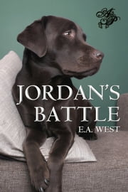 Jordan's Battle ebook by E.A. West