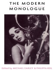 The Modern Monologue - Women ebook by