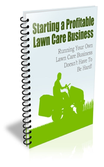 Starting a Profitable Lawn Care Business PLR Newsletter ebook by Jimmy Cai