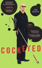 Cockeyed ebook by Ryan Knighton
