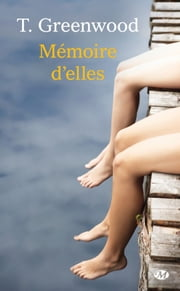 Mémoire d'elles eBook by Emmanuelle Ghez, T. Greenwood