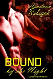 Bound by the Night ebook by Anastasia Rabiyah