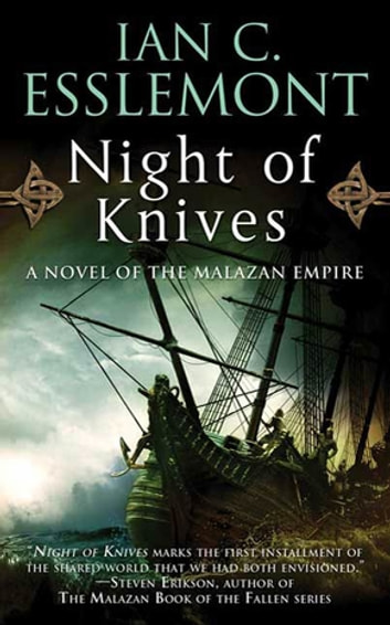 Night of Knives - A Novel of the Malazan Empire ebook by Ian C. Esslemont