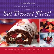 Eat Dessert First! - The Red Hat Society Dessert Cookbook ebook by The Red Hat Society